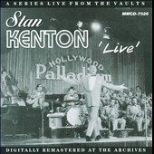 Stan Kenton: Live at the Hollywood Palladium
