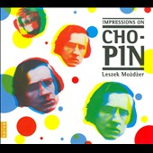 Leszek Mozdzer: Impressions on Chopin [Digipak]