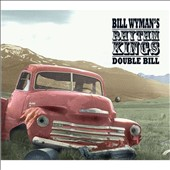 Bill Wyman/Bill Wyman's Rhythm Kings: Double Bill