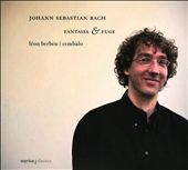 J.S. Bach: Fantasia & Fugue
