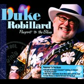 Duke Robillard: Passport to the Blues