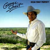 George Strait: Ocean Front Property