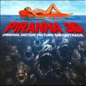 Original Soundtrack: Piranha 3D [Soundtrack]