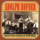 Adolph Hofner: South Texas Swing