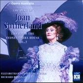 The Best of Joan Sutherland - Live From The Sydney Opera House, Vol. 2 / Joan Sutherland; Opera Australia; Elizabethan Sydney Orchestra; Bonynge