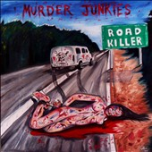 Murder Junkies: Road Killer *