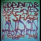 Micachu & the Shapes/Micachu/London Sinfonietta: Chopped & Screwed