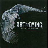 Art of Dying: Vices and Virtues *