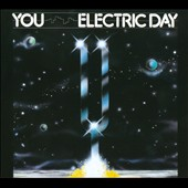 YOU (Germany): Electric Day [Digipak]