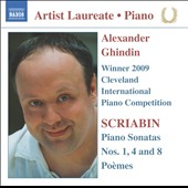 Scriabin: Piano Sonatas No 1, 4 & 8, Poemes / Alexander Ghindin, piano