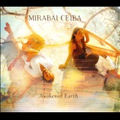 Mirabai Ceiba: Awakened Earth [Digipak] *