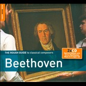 Rough Guide to Classical Composers: Beethoven