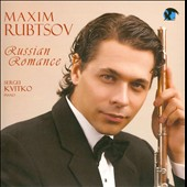 Russian Romance / Rachmaninov, Glinka, Gliere / Rubtsov