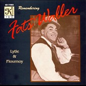 Lytle & Flourno: Remembering Fats Waller