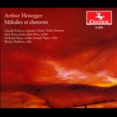 Honegger: Melodies et Chansons / Patacca, Vural, Ross