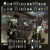Knightowl: The Wicked West