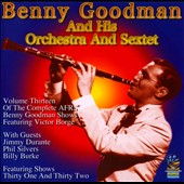 Benny Goodman/Benny Goodman & His Orchestra: The Complete AFRS Benny Goodman Shows, Vol. 13: 1947