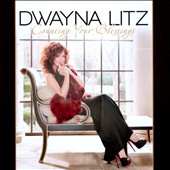 Dwayna Litz: Counting Your Blessings