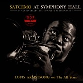 Louis Armstrong & the Allstars/Louis Armstrong/Louis Armstrong & His All-Stars: Satchmo At Symphony Hall 65th Anniversary: The Complete Performances