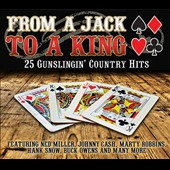 Various Artists: From a Jack to a King: 25 Gunslingin' Country Hits