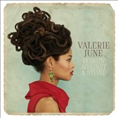 Valerie June: Pushin' Against a Stone