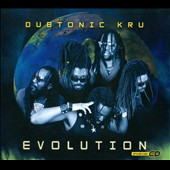 Dubtonic Kru: Evolution [Digipak] *