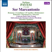 Stefano Pavesi (1779-1850): Ser Marcantonio, opera / Marco Filippo Romano; Loriana Castellano; Matteo D'Apolito; Timur Bekbosunov