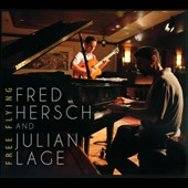 Julian Lage/Fred Hersch: Free Flying [Digipak] *