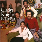 Gladys Knight & the Pips: The  Classic Christmas Album