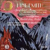 Hindemith: Symphonic Metamorphosis; Konzertmusik for brass & string; Mathis der Maler / BBC Scottish SO, Brabbins