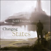 Keith Emerson (Composer/Keyboards): Changing States [Remastered Edition]
