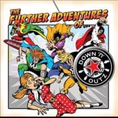 Joe Elliott's Down 'N' Outz: The Further Adventures Of...
