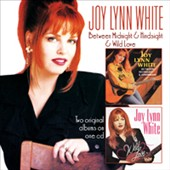 Joy Lynn White: Between Midnight and Hindsight/Wild Love *