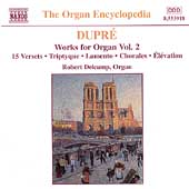 Dupré: Works for Organ Vol 2 / Robert Delcamp