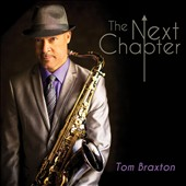 Tom Braxton: The Next Chapter [Digipak]