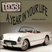 Various Artists: A Year in Your Life: 1953
