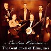 The Gentlemen of Bluegrass: Carolina Memories