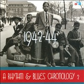 Various Artists: A Rhythm & Blues Chronology 2: 1942-1944 [Box]