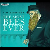 Tim Harmston: The Most Bees Ever [Digipak]