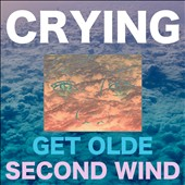Crying/The Crying: Get Olde/Second Wind [Digipak]
