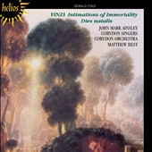 Gerald Finzi (1901-'56): Intimations of Immortality, Dies natalis / John Mark Ainsley, tenor; Corydon Orchestra & Singers; Matthew Best