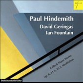 Paul Hindemith: Cello & Piano Works, Op. 8, 11.3, 25.3, Meditation / David Geringas, cello; Ian Fountain, piano