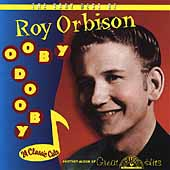 Roy Orbison: Ooby Dooby: The Very Best of Roy Orbison