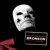 Original Soundtrack: Bronson [Original Soundtrack] [Digipak]