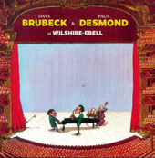 Dave Brubeck/Paul Desmond: Dave Brubeck & Paul Desmond at Wilshire-Ebell