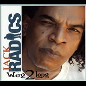 Jack Radics: Way 2 Long [Digipak]