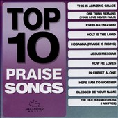 Various Artists: Top 10 Praise Songs
