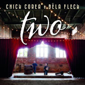 Chick Corea/Béla Fleck: Two [Digipak]