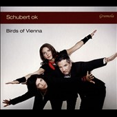 'Schubert Ok' - Chamber Music of Schubert etc.  / Birds of Vienna Ensemble