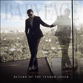 Babyface: Return of the Tender Lover *